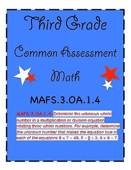 Third Grade Math Common Assessment MAFS.3.OA.1.4