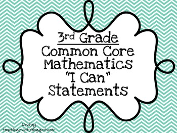 "Third Grade Math Common Core ""I Can"" Statements"