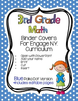 Editable THIRD Grade Math Engage New York Binder Covers - Blue Dots