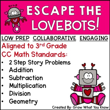 Third Grade Math Escape the Lovebots Valentine's Day Escape Room Activity