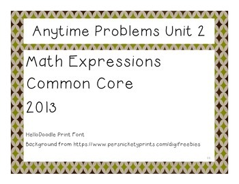 Third Grade Math Expressions Anytime Problems Unit 2