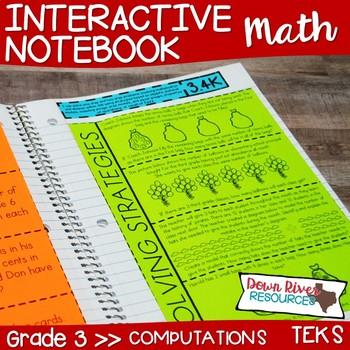 Third Grade Math Interactive Notebook: Whole Numbers Computations (TEKS)