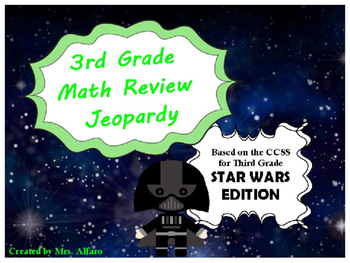 Third Grade Math Jeopardy PowerPoint ~ CCSS ~ Star Wars Theme ~ Review Game