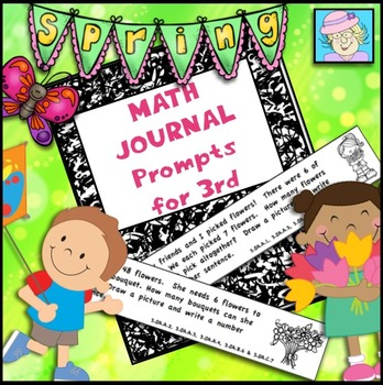 Third Grade Math Journal Prompts for Spring (Common Core Based)