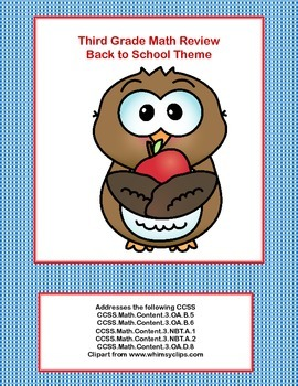 Third Grade Math Review-  Addresses 5 of the CCSS- Back to School Theme