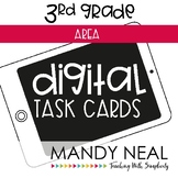 Third Grade Digital Math Task Cards ~ Area   Distance Learning