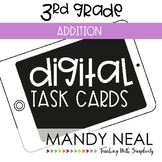 Third Grade Digital Math Task Cards ~ Addition