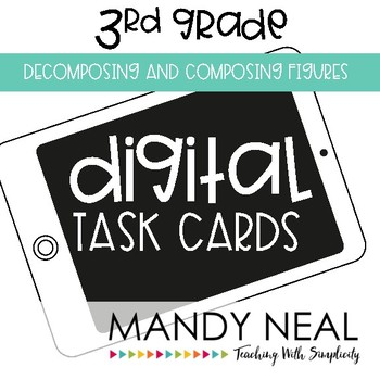 Third Grade Math Task Cards ~ Digital Decomposing and Composing Figures