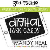 Third Grade Math Task Cards ~ Digital Multiplication as Equal Groups