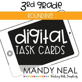 Third Grade Math Task Cards ~ Digital Rounding