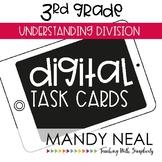 Third Grade Digital Math Task Cards ~ Understanding Divisi