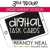 Third Grade Digital Math Task Cards ~ Understanding Divisi