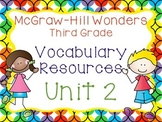 Third Grade McGraw-Hill Wonders Vocabulary Resources-Unit 2