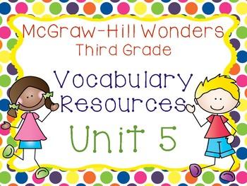 Third Grade McGraw-Hill Wonders Vocabulary Resources-Unit 5