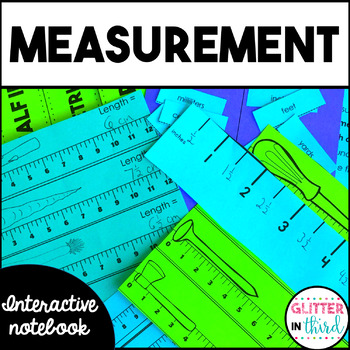 Measurement - Math Interactive Notebook