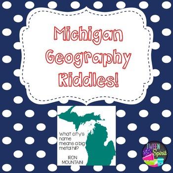 Michigan Geography Riddles- Third Grade Fun!