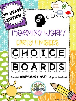Third Grade Morning Work/Early Finishers CHOICE BOARDS (Full School Year!)