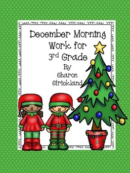 Third Grade Morning Work for December- Common Core Aligned