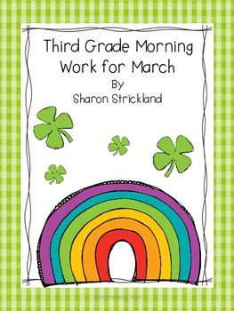 Third Grade Morning Work for March- ELA and Math-Common Core Aligned