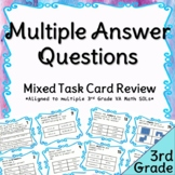 Third Grade Multiple Answer Math Review Task Cards