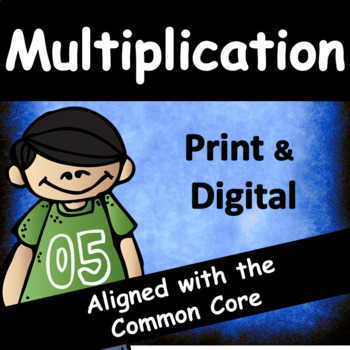 Third Grade Multiplication: Common Core