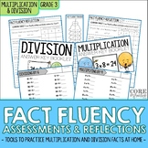 Third Grade Multiplication & Division Fact Fluency Assessment & Reflection Tools