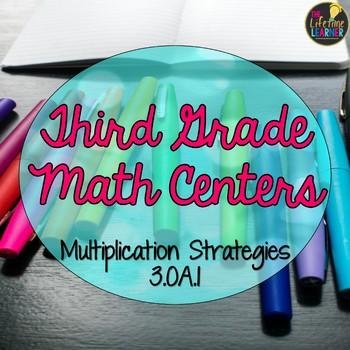 Third Grade Multiplication Strategies Math Centers