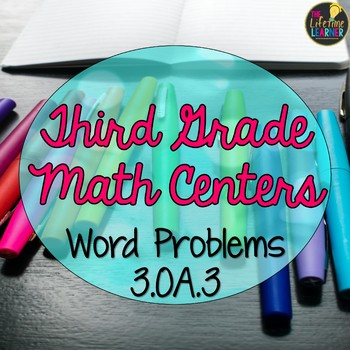 Third Grade Multiplication and Division Word Problems Math Centers