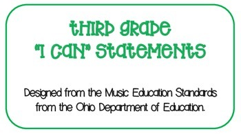 "Third Grade Music ""I CAN"" Statements"