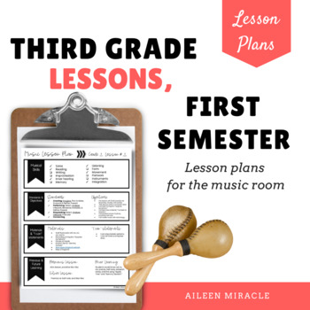 Third Grade Music Lessons, First Semester {Growing Bundle}