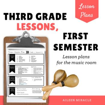 Third Grade Music Lessons, First Semester