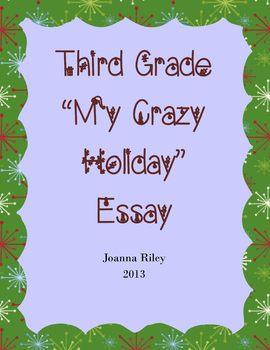 """Third Grade """"My Crazy Holiday"""" Essay - Christmas, Hanukkah, etc."""