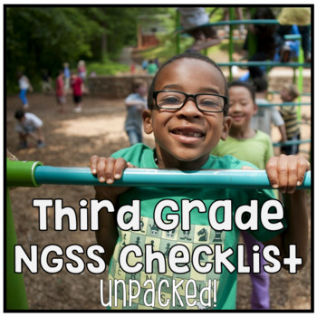 Third Grade NGSS Next Generation Science Standards Checklist - UNPACKED