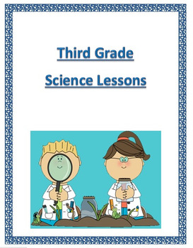 Next Generation Science 3rd Grade-Complete Year Lessons Bundled