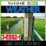 Third Grade NGSS: Weather (3-ESS2-1)