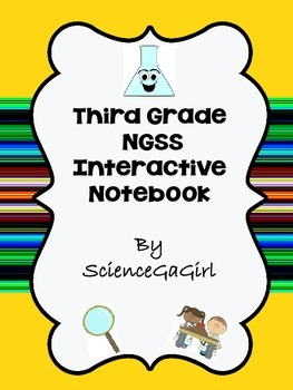 Third Grade Next Generation Science Standards Interactive Notebook