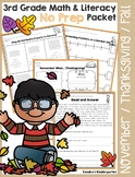 3rd Grade November / Thanksgiving No Prep Math and Literacy Common Core Packet