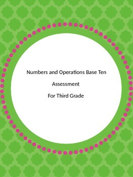 Third Grade Number and Operations in Base Ten Assessment (