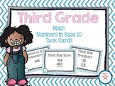 Third Grade Numbers in Base 10 Task Cards