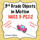 3rd Grade Objects in Motion Lab and Nonfiction Passage NGSS 3-PS2-2