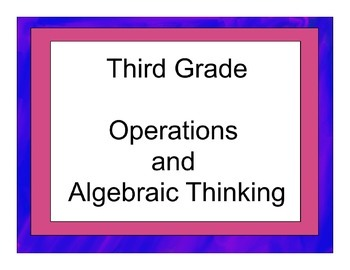 Third Grade Operations and Algebraic Thinking