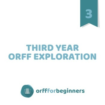 Third Year Orff Exploration