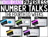 Third Grade PAPERLESS NUMBER TALKS- The Fourth 10 Weeks