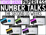 Third Grade PAPERLESS NUMBER TALKS- The Second 10 Weeks