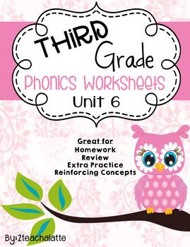 Third Grade Phonics Unit 6 Worksheets