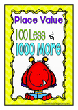 Third Grade Place Value 100 Less and 1,000 More
