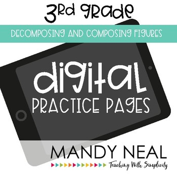 Third Grade Practice Pages~ Digital Decomposing and Composing Figures
