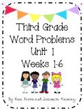 Third Grade Word Problems Unit 1 {Weeks 1-6}