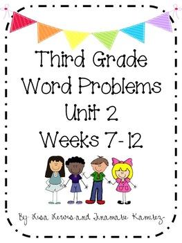Third Grade Word Problems Unit 2 {Weeks 7-12}