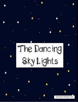 Common Core/PARCC Writing Prompt:  The Dancing Sky Lights